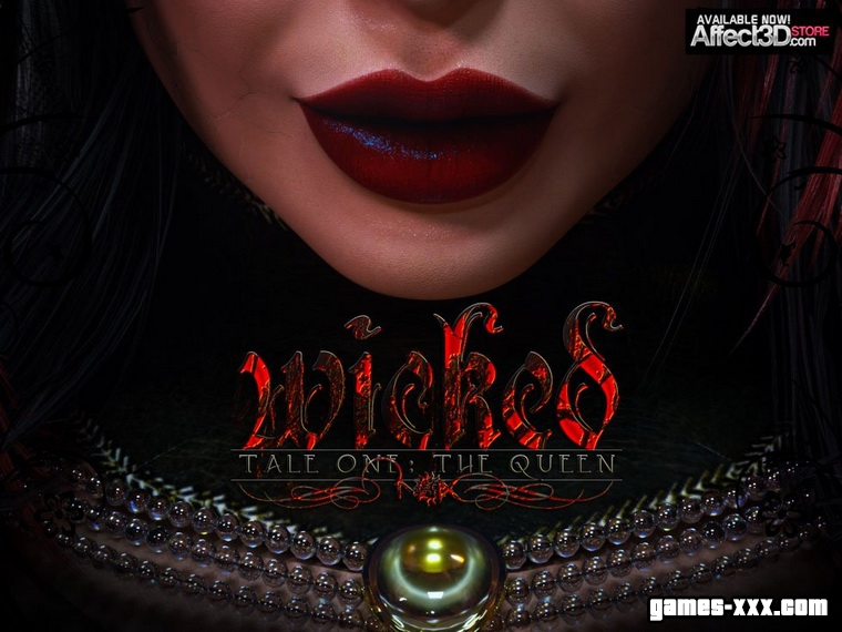 Wicked: Tale One - The Queen